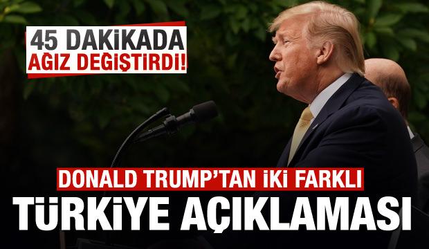 Trump'tan yeni 'Türkiye' mesajı! 45 dakika içinde 2 farklı açıklama!