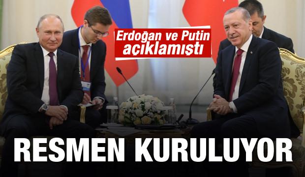 Erdoğan ve Putin açıklamıştı! Resmen kuruluyor