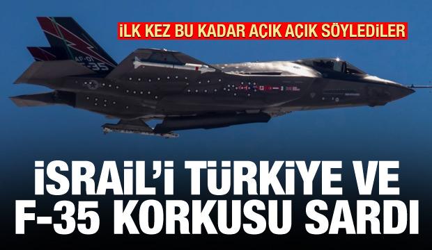 İsrail'in Türkiye ve F-35 korkusu! İlk kez bu kadar net konuştular