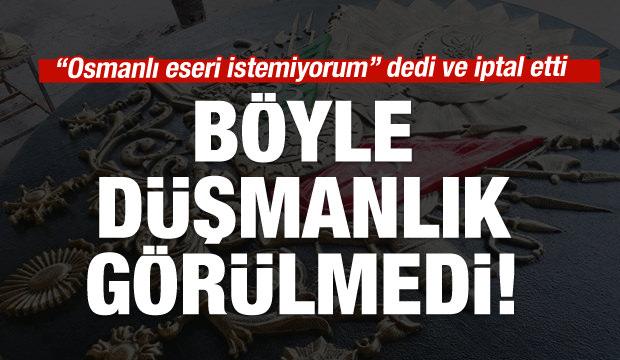 CHP'li başkanın Osmanlı düşmanlığı