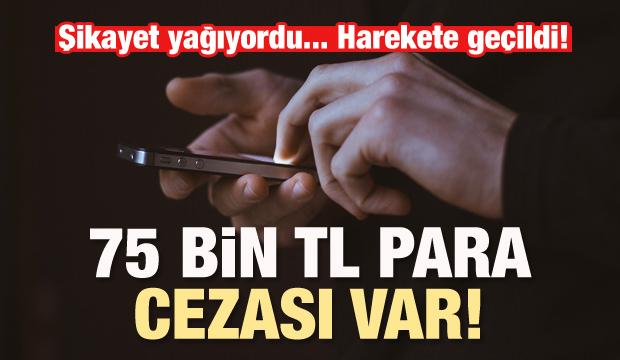 İzinsiz reklam aramasına 75 bin lira ceza
