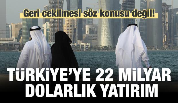 Katar'dan Türkiye'ye 22 milyar dolarlık yatırım