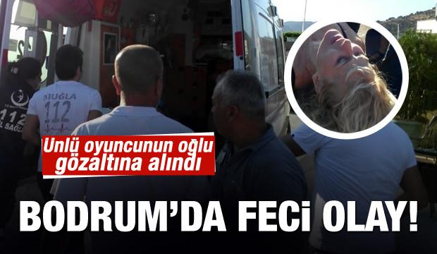 Bodrum'da dehşet! Ünlü oyuncunun oğlu gözaltına alındı