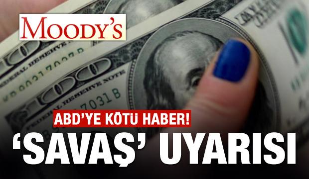 Moody's'ten ABD'ye uyarı!