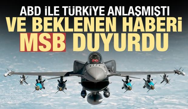 Türkiye ile ABD anlaşmıştı! Ve beklenen haber geldi! MSB duyurdu