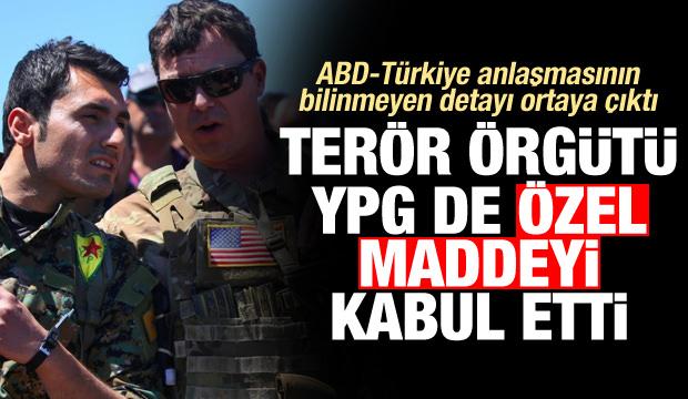 ABD-Türkiye anlaşmıştı! Ortaya çıktı: YPG de özel maddeyi kabul etti