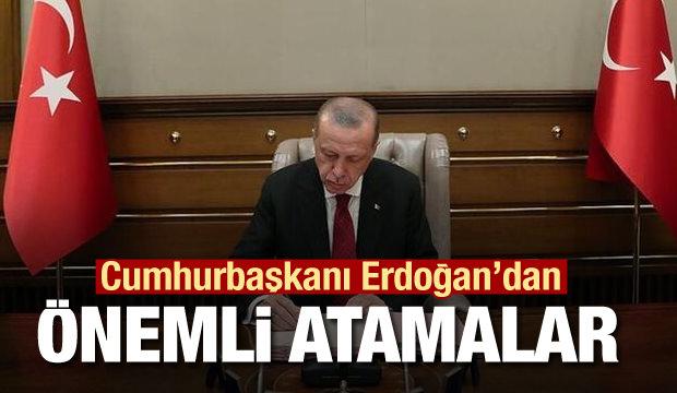 Cumhurbaşkanı Erdoğan'dan önemli atamalar