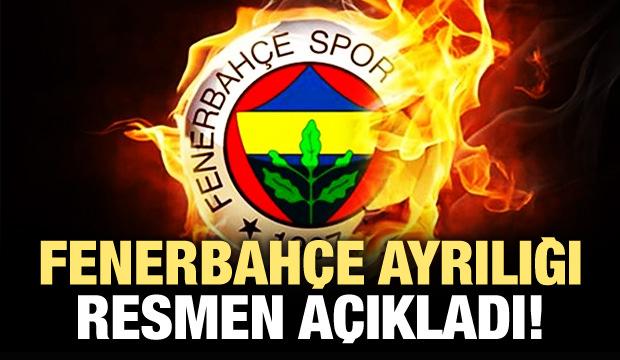 Fenerbahçe ayrılığı resmen açıkladı!