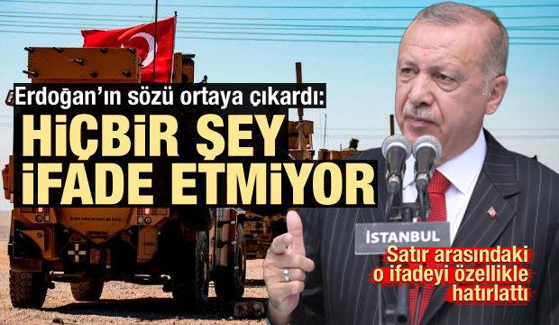 Erdoğan'ın o sözü gerçeği ortaya çıkardı: Hiçbir şey ifade etmiyor