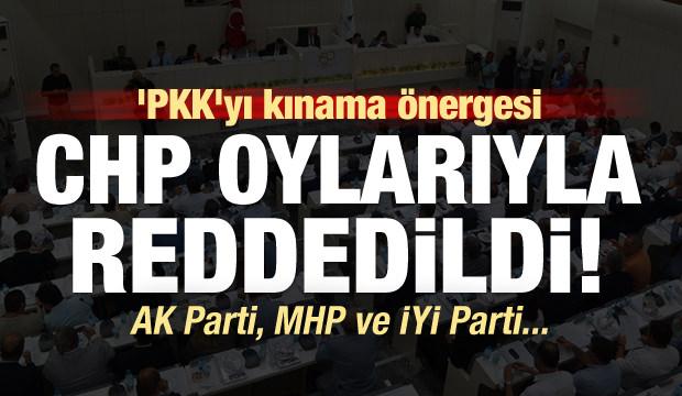 'PKK'yı kınama' önergesi CHP oylarıyla reddedildi!