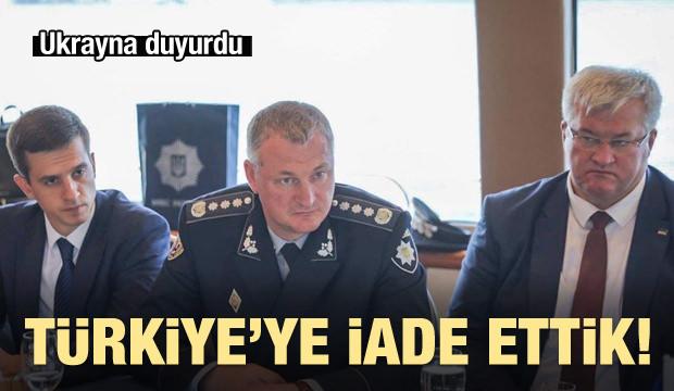 Ukrayna duyurdu! Türkiye'ye iade ettik