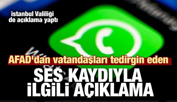 Whataspp'ta vatandaşları tedirgin eden ses kaydı... AFAD'dan açıklama