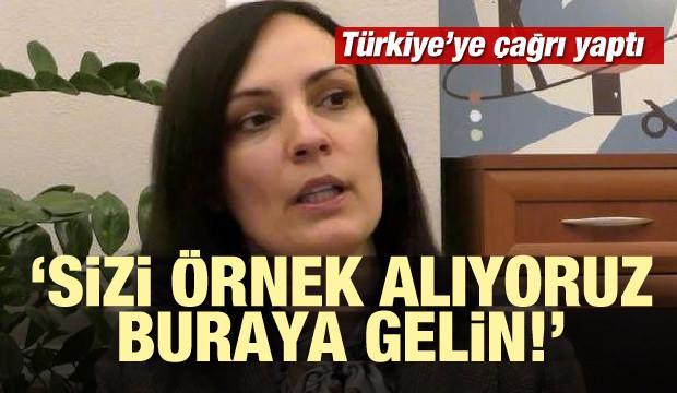 Türkiye'ye çağrı yaptı: Sizi örnek alıyoruz, buraya gelin...