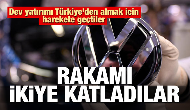 Dev yatırımı Türkiye'den almak için rakamı ikiye katladılar