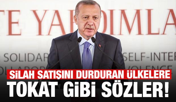 Erdoğan'dan silah ambargosu kararı alan ülkelere tokat gibi sözler