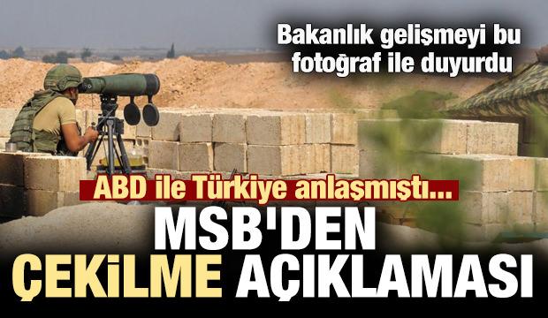 Son dakika: ABD ile Türkiye anlaşmıştı... MSB'den çekilme açıklaması
