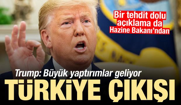 Trump'tan Türkiye açıklaması: Büyük yaptırımlar geliyor