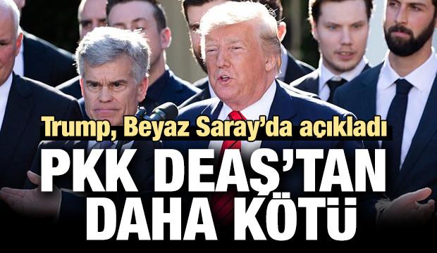 Trump: PKK, DEAŞ'ten daha kötü