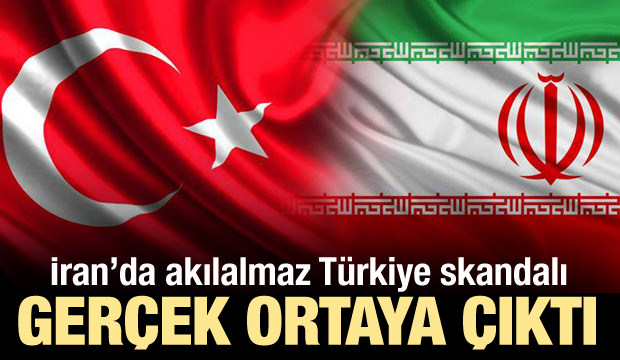 İran'da akılalmaz Türkiye skandalı! Gerçek ortaya çıktı