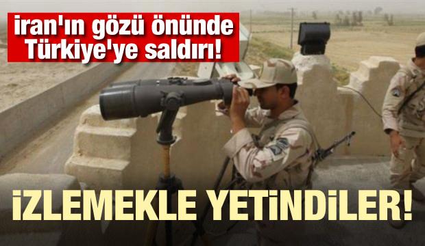 İran'ın gözü önünde Türkiye'ye saldırı! İzlemekle yetindiler...
