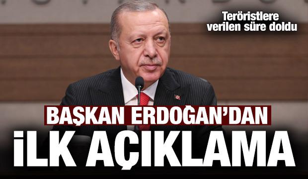 Süre doldu... Cumhurbaşkanı Erdoğan'dan ilk açıklama