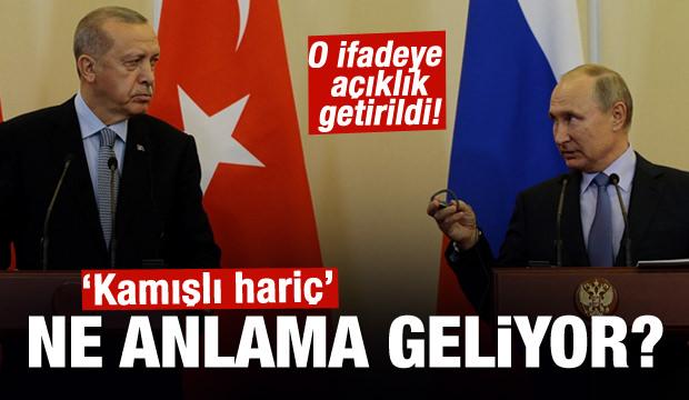Türkiye-Rusya anlaşmasında 'Kamışlı hariç' ne anlama geliyor?