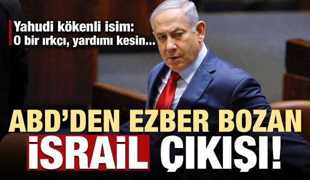 ABD'den ezber bozan İsrail çıkışı!