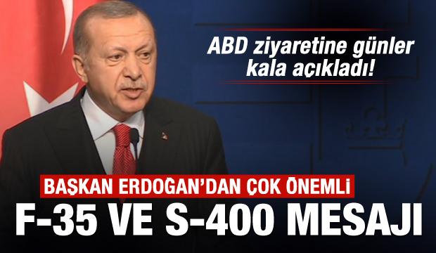 Başkan Erdoğan'dan son dakika F-35, S-400, ve Patriot açıklaması
