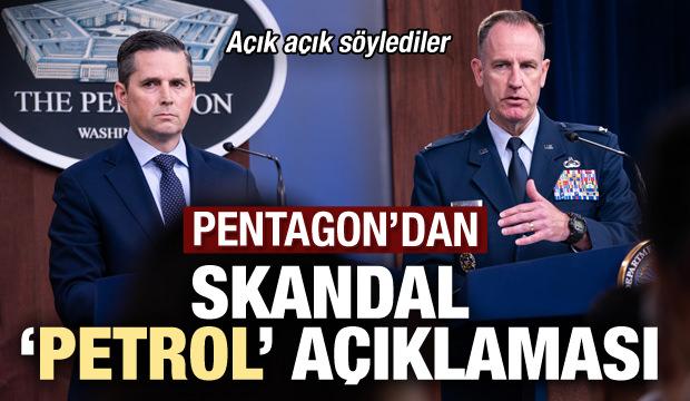 Son dakika: Pentagon'dan skandal 'petrol' açıklaması