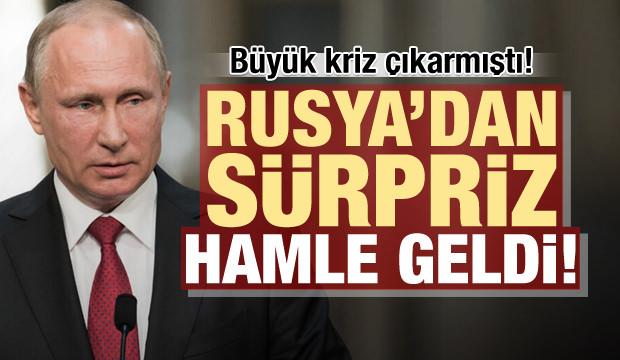 Büyük kriz çıkarmıştı! Rusya'dan sürpriz hamle geldi...