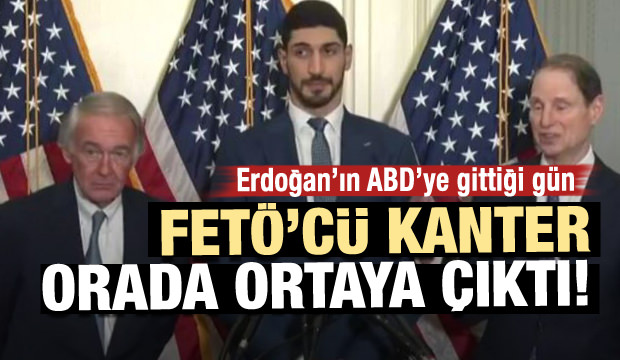 Erdoğan ABD'ye gitti! FETÖ'cü Enes Kanter ortaya çıktı