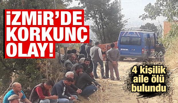 İzmir'den kan donduran son dakika haberi: 4 kişi ölü bulundu!