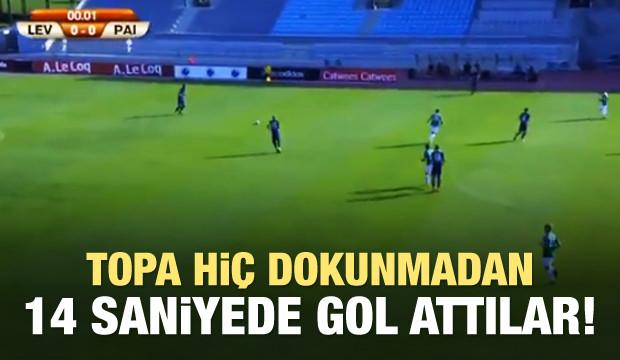 Topa dokunmadan 14 saniyede gol attılar