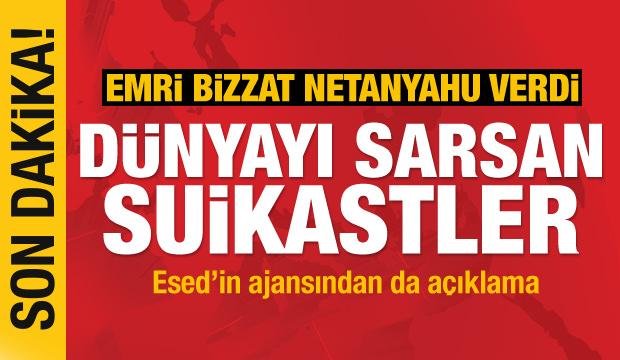 Son Dakika Haberi: Emri Netanyahu verdi! Dünyayı sarsan suikastler
