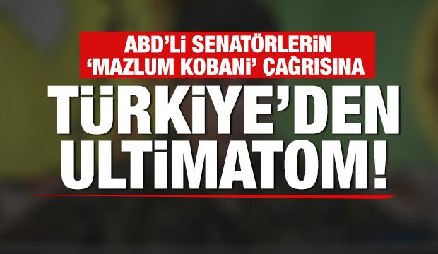Son dakika haberi: Türkiye'den ABD'ye 'Mazlum Kobani' tepkisi