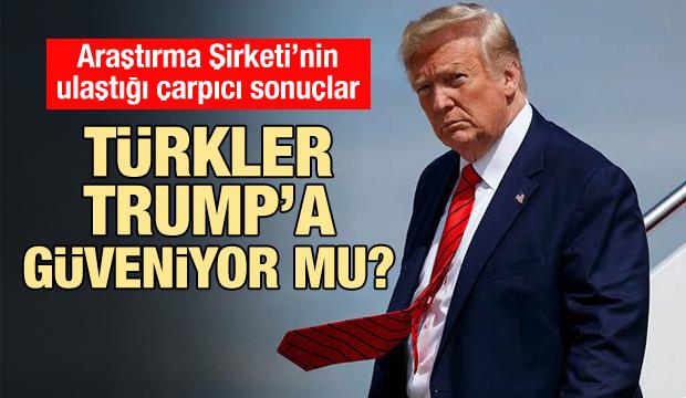 'Türkler Trump'a güvenmiyor'