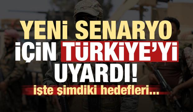 Yeni senaryo için Türkiye'yi uyardı! Hedefleri...