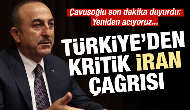 Bakan Çavuşoğlu duyurdu: Yeniden açıyoruz!