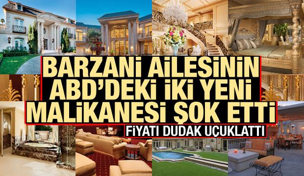 Barzani ailesinin ABD'deki iki yeni lüx malikanesi! Fiyatları şok etti