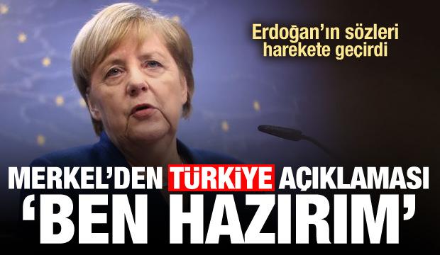 Son Dakika: Erdoğan'ın resti sonrası Merkel'den Ben hazırım açıklaması