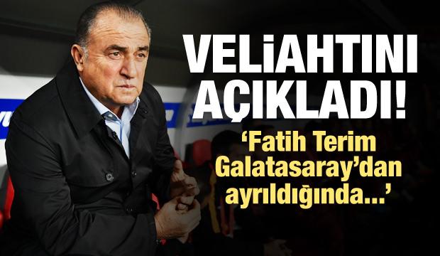 Fatih Terim'in veliahtını açıkladı!