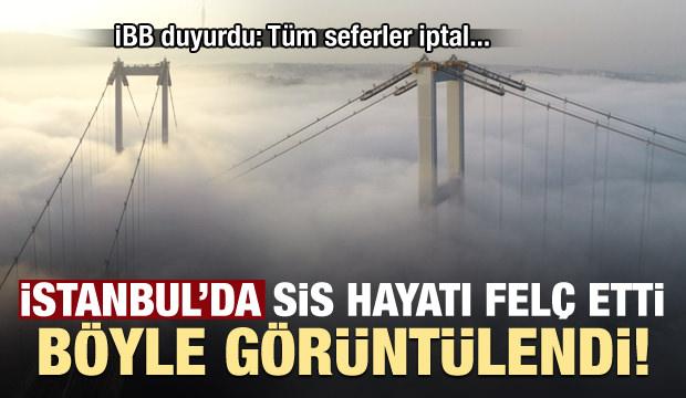 İstanbul'da sis hayatı felç etti! İBB duyurdu: Tüm seferler iptal...