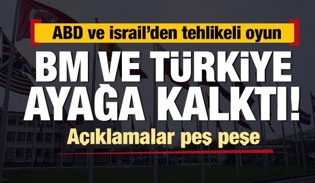 Son dakika: ABD ve İsrail'den tehlikeli oyun! Türkiye ayağa kalktı