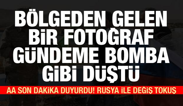 Son Dakika: Bölgeden gelen bomba fotoğraf! AA: Rusya ile değiş tokuş