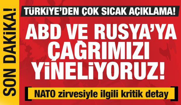 Son dakika: Türkiye'den ABD ve Rusya'ya: 'Çağrımızı yineliyoruz!