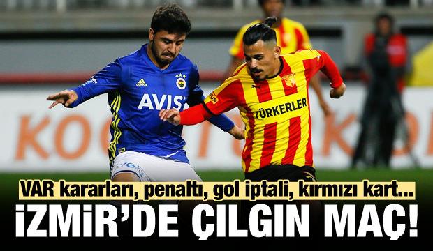 İzmir'de çılgın maç! F.Bahçe yine takıldı!