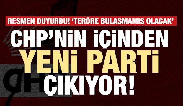 Son dakika: CHP'nin içinden yeni parti çıkıyor! Resmen açıkladı