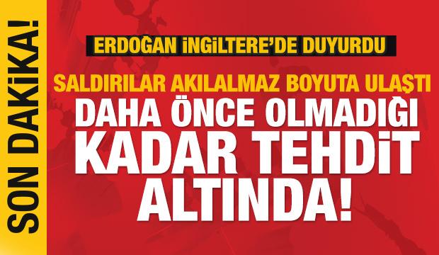 Son dakika! Erdoğan:Saldırılar akılalmaz boyuta ulaştı! Tehdit altında