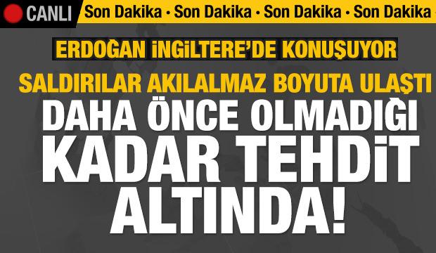 Son dakika haberi: Erdoğan'dan İngiltere'de çok önemli açıklama