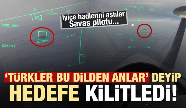 Son dakika haberi: Yunan pilot, Türk gemisini hedefe kilitledi!